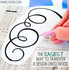 Easy DIY to Transfer a Design onto Wood
