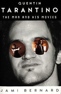 Quentin Tarantino by Jami Bernard