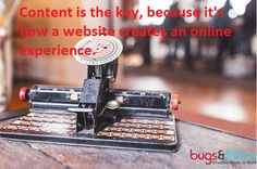 Content is the key, because it's how a website creates an online experience. #content #contentmarketing