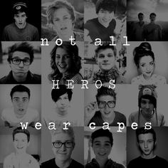 this is so true... one of these heroes saved my life... he's the last one in the third row... thank you Joey, for saving my life xx