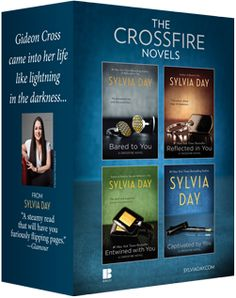Crossfire Series by Sylvia Day: If you liked 50 Shades, you'll LOVE this.