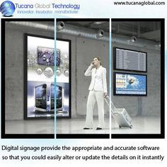 #Digitalsignage provide the appropriate and #accurate #software so that you could easily alter or #update the #details on it instantly. #TucanaGlobalTechnology #Manufacturer #HongKong