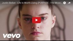 Watch: Justin Bieber - Life Is Worth Living (PURPOSE : The Movement) See lyrics here: http://justin-bieber-lyric.blogspot.com/2016/01/life-is-worth-living-lyrics-justin.html #lyricsdome