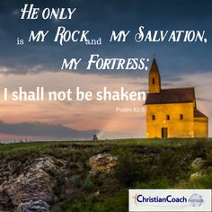 He only is my rock and my salvation, my fortress; I shall not be shaken. Psalm 62:6 #godlyquotes #scriptureoftheday #CCInstitute Christian Faith, Christian Quotes, Christian Life Coaching, Life Coach Training, Scripture Of The Day, Christian Wallpaper, Psalm 62, Jesus Is Lord, Quotes About God