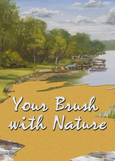 Your Brush With Nature (2013) - Nature and landscape artist Heiner Hertling hosts this instructional painting series that demonstrates the plein air method of outdoor image-making.