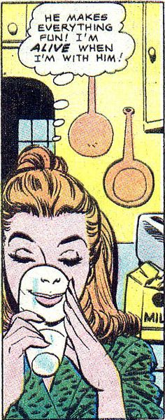 """Comic Girls say.. """"He makes everything fun ! I'm ALIVE  when I'm with him """"   #comic #popart #vintage"""