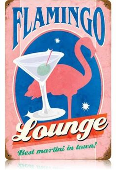 Vintage and Retro Wall Decor - JackandFriends.com - Vintage Flamingo Lounge Metal Sign, $39.97 (http://www.jackandfriends.com/vintage-flamingo-lounge-metal-sign/)