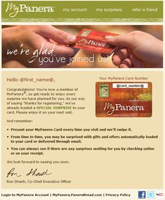 Real-Time Welcome email for Panera's Loyalty Card Program Loyalty Marketing, Email Marketing, Welcome Emails, Swipe File, Email Design, First Names, Congratulations, How To Plan, Cards