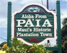 Paia, Maui .., this little town is historic, old Hawaiian  charm. I hope to take Mike here one day!