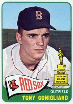 "1965 Topps. Tony Conigliaro played for the Boston Red Sox (1964–67, 1969–1970, 1975) and California Angels (1971). He was born in Revere, Massachusetts, and was a 1962 graduate of St. Mary's High School (Lynn, Massachusetts). During the Red Sox ""Impossible Dream"" season of 1967, he was hit in the face by a pitch, causing a severe eye injury and derailing his career. Though he would make a dramatic comeback from the injury, his career was not the same afterwards."