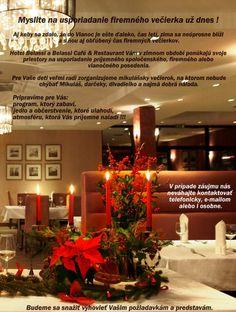 Vianoce 2013, Belassi Café & Restaurant Bojnice (10 fotiek) Vianočné večierky, teambuildingy, školenia, rodinné oslavy,svadby, konferencie v Hoteli BEST WESTERN PLUS HOTEL BELASSI