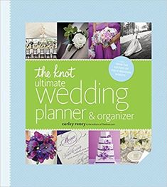 The Knot Ultimate Wedding Planner & Organizer [binder edition]: Worksheets, Checklists, Etiquette, Calendars, and Answers to Frequently Asked Questions – Wedding Planning Organization Plan Your Wedding, Budget Wedding, Wedding Tips, Destination Wedding, Wedding Day, Wedding Venues, Wedding Timeline, Trendy Wedding, Diy Wedding