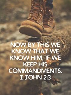 I John Now by this we know that we know Him, if we keep His commandments. Great Quotes, Quotes To Live By, Me Quotes, Inspirational Quotes, Pray Always, Wonder Quotes, Bible Verses Quotes, Bible Scriptures, Powerful Words