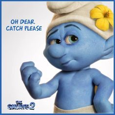 - Oh Dear,Catch Please!!! ツ All of this Smurftastic excitement is too much for Vanity Smurf!Have you watched ''The Smurfs 2 '' yet?!
