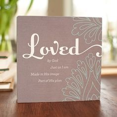 Holley Gerth - Loved - Canvas Wrapped 6 Ploque image / off thru Christian Cards, Christian Gifts, Love Quote Canvas, Word Fonts, Vinyl Crafts, Vinyl Projects, Spiritual Inspiration, Faith In God, Some Words