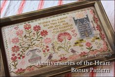 Anniversaries of the Heart   Bonus Pattern   by Blackbird Designs   Fabric : Zweigart Edinburgh Linen  36ct   Thread : CC, GA, WDW