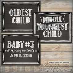 Baby Oldest Middle Youngest Pregnancy Announcement We're Expecting Third child, Pregnant, Chalkboard Style PRINTABLE Signs 3rd Baby, Baby Love, Baby Kids, Creative Pregnancy Announcement, Pregnancy Announcements, Baby Makes, Baby Shower Printables, Three Kids, Baby Shower Games