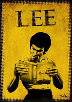 """Dile si a la lectura"" by Bruce Lee"