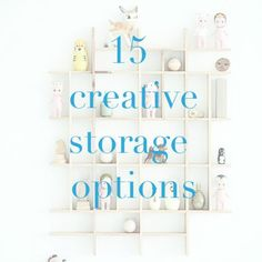 Storage Options! Ever get overwhelmed with your kids' play things strewn about the house? These projects are some fun ways to make peace of the chaos.