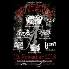Long Live The Loud 666: 19 NOVEMBER 2016: PIT JUSTICE VOL.4 WITH: HUMAN VI...