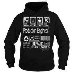 Production Engineer Job Title - Multitasking - Production Engineer Job Title Tshirt/Hoodie. (Engineer Tshirts)
