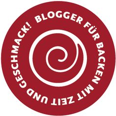 Blogger für Backen mit Zeit und Geschmack! - Bloggers for baking with time and taste
