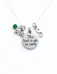 Graduation Necklace, 2019 Retirement Jewelry, The best is yet to come Gift for daughter Present silver her women woman granddaughter niece by aJoyfulSurprise on Etsy Graduation Necklace, The Best Is Yet To Come, Personalized Charms, Birthstone Charms, Organza Gift Bags, Initial Charm, Laser Engraving, Birthstones, Retirement