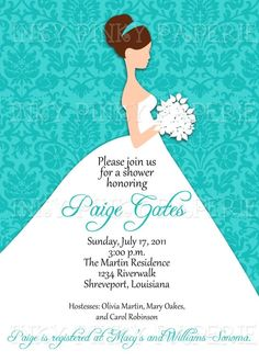 Bridal gown wedding shower invitation--any color scheme Gown Wedding, Our Wedding Day, Bridal Gowns, Wedding Ideas, Wedding Shower Invitations, Invites, Sister Shower, Azul Tiffany, Teal Background
