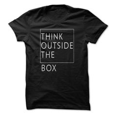 (Tshirt Deal Today) Think outside the box [Guys Tee, Lady Tee][Tshirt Best Selling] Hoodies Tee Shirts
