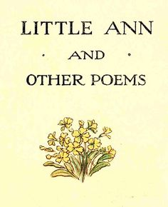 Little Ann and Other Poems by Jane and Ann Taylor,  1883