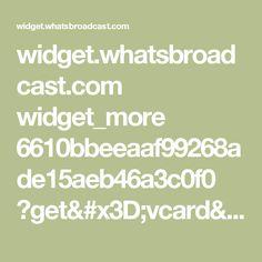 widget.whatsbroadcast.com widget_more 6610bbeeaaf99268ade15aeb46a3c0f0 ?get=vcard&nr=4915792381646