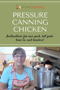 Canning chicken at its finest! Learn how to can chicken using this raw pack and pressure canning recipe from SimplyCanning.com.