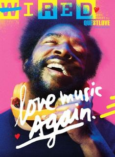 Questlove cover Wired magazine Typography by fab JamesVictore Editor in Chief Scott Dadich  Design Director Claudia de Almeida