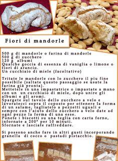 14 fiori di mandorla Italian Cookie Recipes, Italian Cookies, Italian Desserts, Italian Dishes, Best Cake Recipes, Sweet Recipes, Dessert Recipes, Biscotti Cookies, Almond Cookies