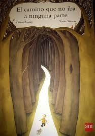 El camino que no iba a ninguna parte Gianni Rodari -