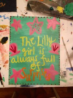 Lilly Pulitzer Quote Painting by thepreppyhipster on Etsy, $30.00