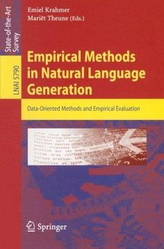 9783642155727: Empirical Methods in Natural Language Generation: Data-oriented Methods and Empirical Evaluation (Lecture Notes in Computer Science / Lecture Notes in Artificial Intelligence)
