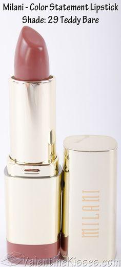 Valentine Kisses: Milani Color Statement Lipstick for Naturals & Browns - swatch. Milani Lipstick, Milani Color Statement Lipstick, Milani Cosmetics, Lipstick Swatches, Brown Lipstick, Lipstick Shades, Lipstick Colors, Lip Colors, Fall Lipstick