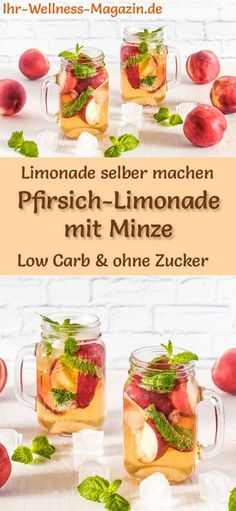 Pfirsich-Limonade mit Minze selber machen – Low Carb & ohne Zucker Make your own peach lemonade with mint: low-carb recipe for homemade lemonade without sugar – healthy, low in calories, quick and easy … free it Yourself # Summer drink Detox Recipes, Smoothie Recipes, Low Carb Recipes, Healthy Recipes, Smoothies, Drinks Alcoholicas, Summer Drinks, Healthy Eating Tips, Healthy Nutrition
