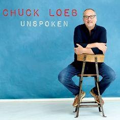 Chuck Loeb Unspoken