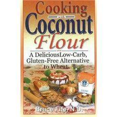 Cooking With Coconut Flour #gfree #glutenfree #grainfree #paleo #primal