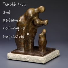 """Today's Mantra- 2/10/15-""""With love and patience, nothing is impossible.""""-Daisaku Ikeda (sculpture by Monica Wyatt, """"I'm Listening"""")"""