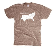 Southerner. Love it! From Florida!