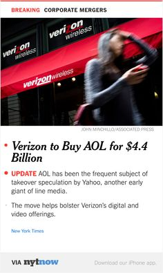 NYT Now: Verizon to Buy AOL for $4.4 Billion  http://nyti.ms/1HeuUfN