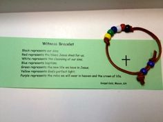 The witness bracelet is a quick, simple and inexpensive idea that works for all the weekends. They make great gifts.