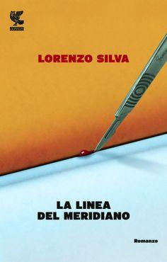 La linea del meridiano - Lorenzo Silva