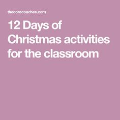 12 Days of Christmas activities for the classroom