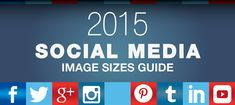 A really simple and easy to digest, social media image sizes guide for 2015. Know your sizes to get the most out of your social media platforms.