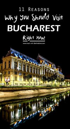 11 Reasons Why You Should Visit Bucharest #travel #romania