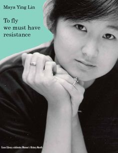 Maya Ying Lin is an American architectural designer and artist who ...